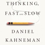 Review: Thinking, Fast and Slow by Daniel Kahneman