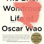 Review: The Brief Wondrous Life of Oscar Wao by Junot Díaz